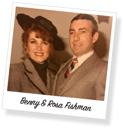 Benny & Rosa Fishman