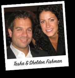 Tasha & Sheldon Fishman